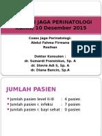 Laporan Jaga Perinatologi 10 Desember 2015