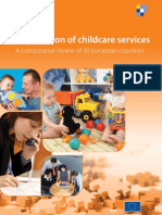 The Provision of Childcare Services - A Comparative Review of 30 European Countries