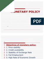 Monetary Policy ==