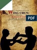 Wing Chun, Rahasia Kekuatan Dibalik Kelembutan