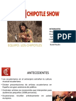 Chipotle Show