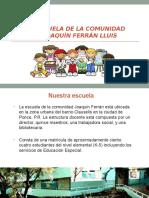 Casa Abierta- Escuela Joaquín Ferrán