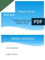 Trabajo de informatica REDES GUIADAS Y NO GUIADAS.pptx