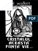 DaEl Walker - Cristalul, Aceasta Fiinta Vie