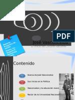 Jose vasconcelos y su proyecto de nacion.pptx
