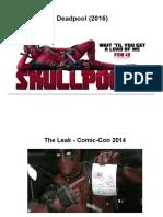Deadpool Case Study