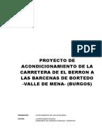 Memoria,Planos,Presupuesto y Pliego Tecnico.acondic Carretera El Berron BarcenasBortedo