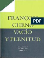 CHENG, F. - Vacío y Plenitud