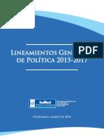 Lineamientos Generales de Política 2015-2017