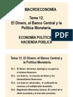 El Dinero, Los Bancos y La Politica Monetaria