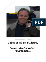 Carta a mi ex cuñado, Fernando Escudero Fructuoso...