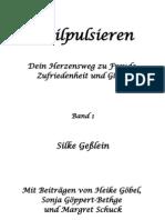 """Leseprobe von Buch 1 """"Heilpulsieren - dein Herzensweg zu Freude, Zufriedenheit und Glück von Silke Geßlein"""