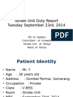 Stroke Unit Duty Report Widya SEPTEMBER 23RD, 2014