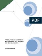 Potensi Produksi Sumberdaya Ikan Di Perairan Laut Indonesia Dan Permasalahannya