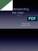 Understanding The User