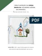 PROJETO PARA PLANTAÇÃO DA IGREJA CRISTÃ EVANGÉLICA  NO BAIRRO AURORA DAS MANSÕES.docx