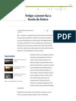 O Jovem Faz a Favela Do Futuro - Jornal O Globo