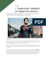 Por Qué Superman Debería Ser Negro Según La Ciencia