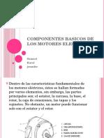 COMPONENTES BASICOS DE LOS MOTORES ELECTRICOS.pptx