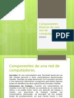 5Componentes Básicos de una red de computadoras.pptx