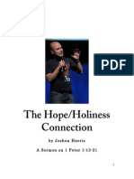 The Hope/Holiness Connection 1 Pet 1.13-21 by Joshua Harris