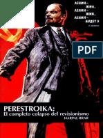 Perestroika El Completo Colapso Del Revisionismo. - Harpal-Brar.pdf