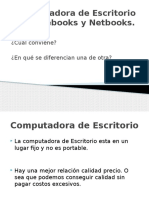 Computadora de Escritorio vs Notebooks y Netbooks