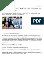 20 Frases Marcantes de Bruno de Carvalho No _Prolongamento_ - Primeira Liga - Futebol - SAPO Desporto