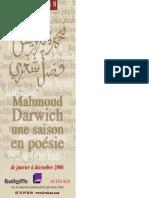 Mahmoud Darwich - Une Saison en Poésie