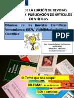10 - Dilemas, Registro y Política Científica en las Revistas Científicas Venezolanas, ISSN y Visibilidad