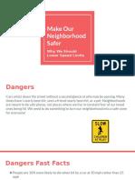 make our neighborhood safer