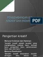 1 Ide Kreatif Dan Inovatif