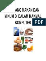 Dilarang Makan Dan Minum Di Dalam Makmal Komputer