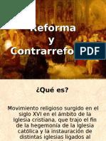 La Reforma y Contrareforma
