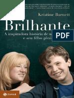 Brilhante, a  Inspiradora História de Uma Mãe e Seu Filho Gênio e Autista-Kristine Barnett .pdf