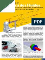 A Aplicabilidade da Mecânica dos Fluidos durante o processo de de Extrusão de Polímeros na fabricação de Perfis de Vedação