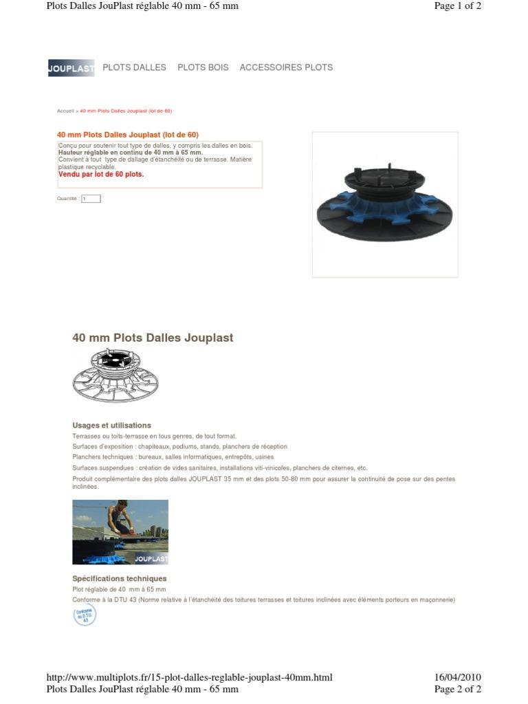 Plot Dalles Reglable Jouplast 40mm