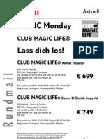 MAGIC MONDAY - MAGIC LIFE