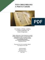 Canto Gregoriano - A Palavra Cantada