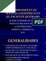 Manejo Anestésico en El Quemado 2009