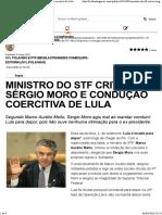 Ministro do STF critica Sérgio Moro e condução coercitiva de Lula.pdf
