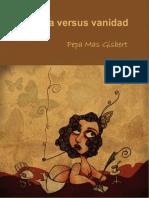 Pereza Versus Vanidad