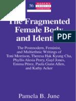 Fragmented Female Body and Identity