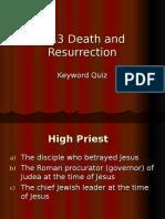 death and resurection quiz