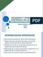 Clase 2 Origenes y Desarrollo Historico de La Administracion Clase