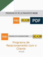 Programa de Relacionamento Com Clientes - Apresentação Reduzida