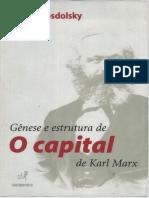 ROSDOLSKY, R. Gênese e Estrutura Do Capital de Karl Marx