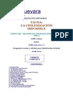 Wyllyguevara La Chilenizacion Imposible... 2012