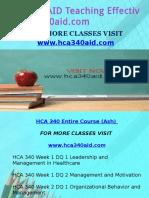 HCA 340 AID Teaching Effectively/hca340aid.com