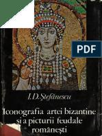 """ID Stefanescu, """"Iconografia artei bizantine şi a picturii feudale româneşti"""""""